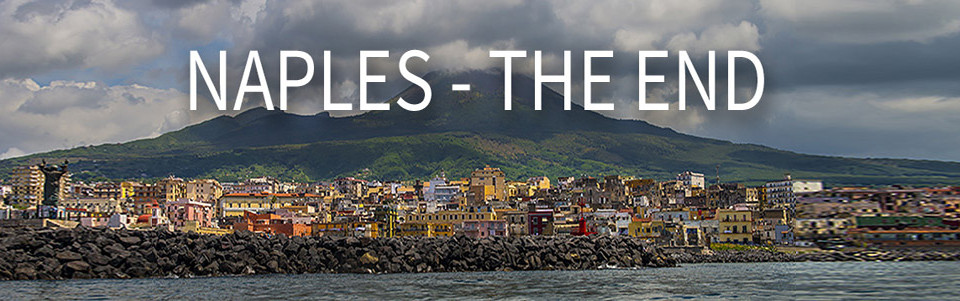 Naples – The End