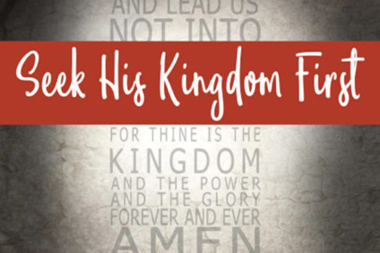Image of Seek His Kingdom First