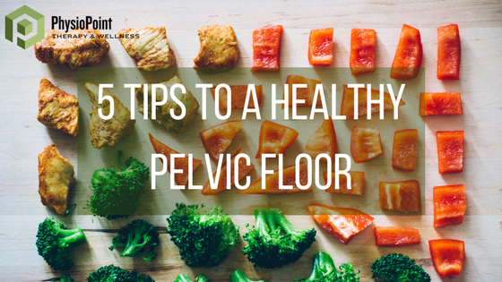Get 5 Tips to a Healthy Pelvic Floor