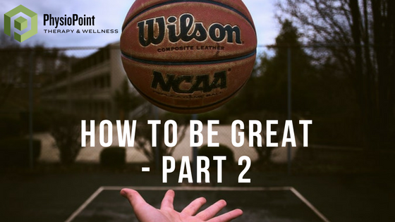 How to Be Great: Part 2 Stephan Curry