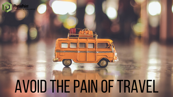 How to Avoid the Pains of Travel