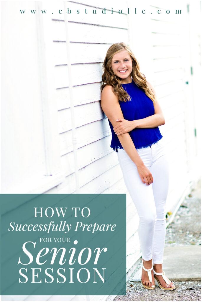 How to Successfully Prepare for your Senior Session | Iowa Senior Photographer | CB Studio