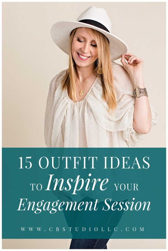 15 Outfit Ideas To Inspire Your Engagement Session | Iowa Wedding Photographer | CB Studio