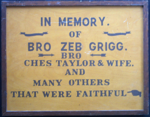 """Anonymous Sign in Memory of Bro Zeb Grigg paint on burnished wood 19.5"""" x 25"""" x 2.25"""" $75 #11647"""