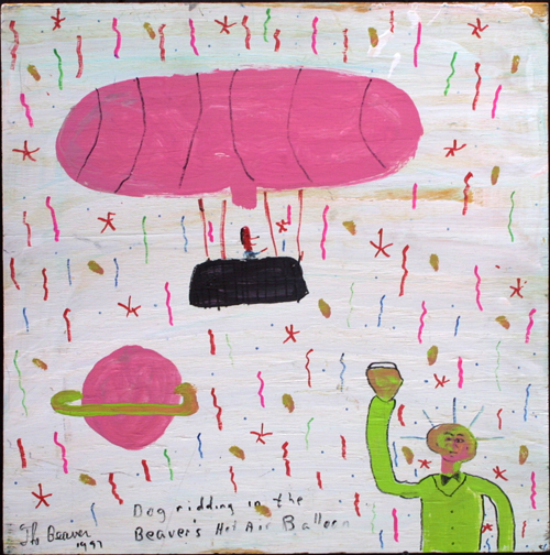 """""""Dog Riding in the Beaver's Hot Air Balloon""""  dated '97  by The Beaver  marker, paint on wood   24"""" x 24"""" unframed  $150  #11687"""
