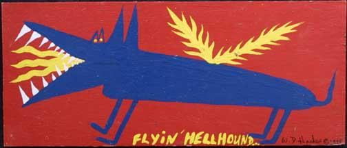 """Flyin' Hellhound"" dated 1998 by W. D. Harden enamel on wood 10"" x 24"" $275 #11706"