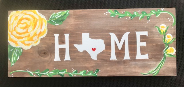 YELLOW ROSE of TEXAS H-O-M-E wood sign