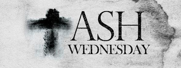 Ash Wednesday Service – Feb 26 at 6:30 PM