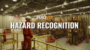 Hazard Recognition Virtual Reality Training
