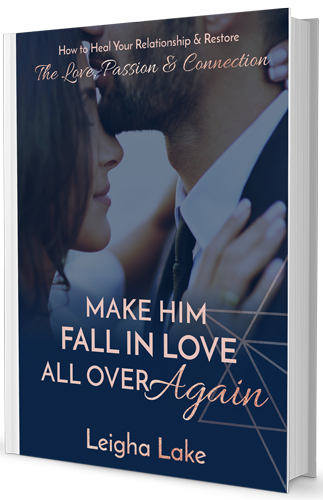 LeighaLake-Make-Him-Fall-In-Love-All-Over-Again