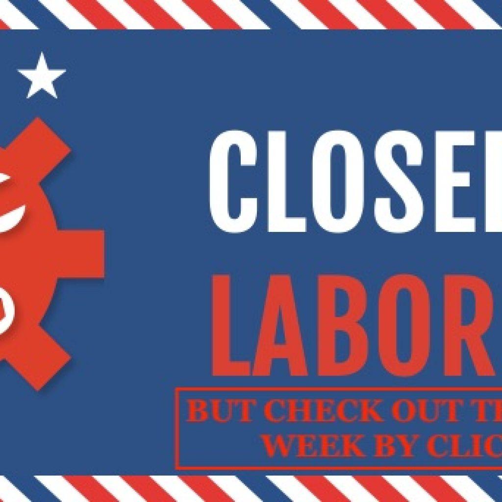 labor day, closed