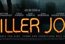 """""""Killer Joe"""" Review"""