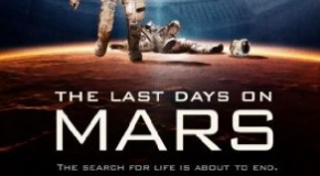 """The Last Days on Mars"" Review"