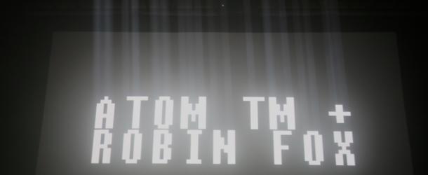 """Atom TM and Robin Fox"" Podcast"