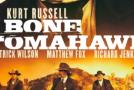 """Bone Tomahawk"" Review"