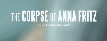 The Corpse of Anna Fritz Review