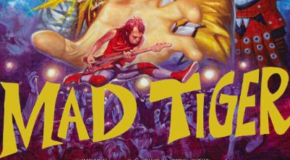 """Mad Tiger"" Review"