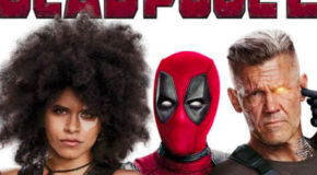 """Deadpool 2"" Podcast!"