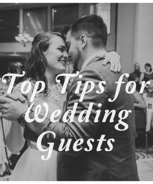 Top Tips for Wedding Guests
