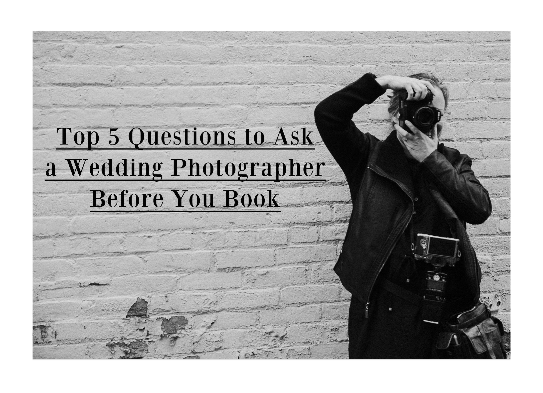 Questions to ask before booking a wedding photographer