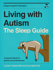 Living with Autism: The Sleep Guide