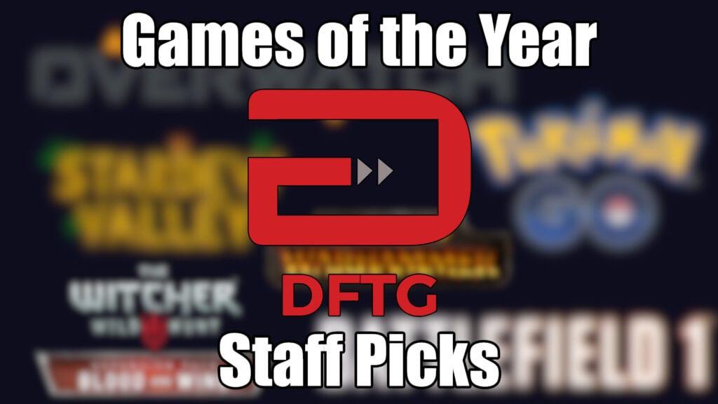 DFTG Staff Picks GotY