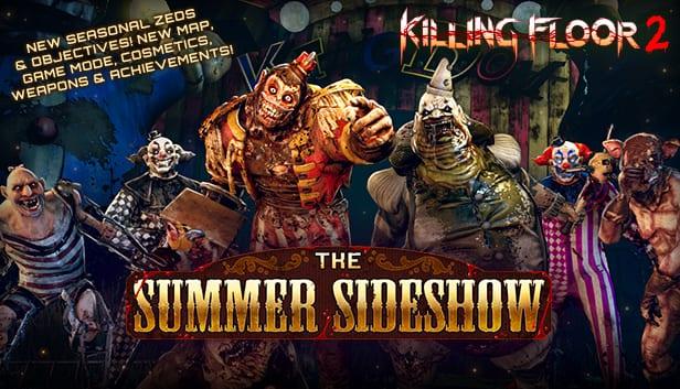 Killing Floor 2 Summer Sideshow