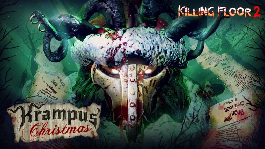 Watch Killing Floor 2 Christmas Event Will Validate Your Fear Of