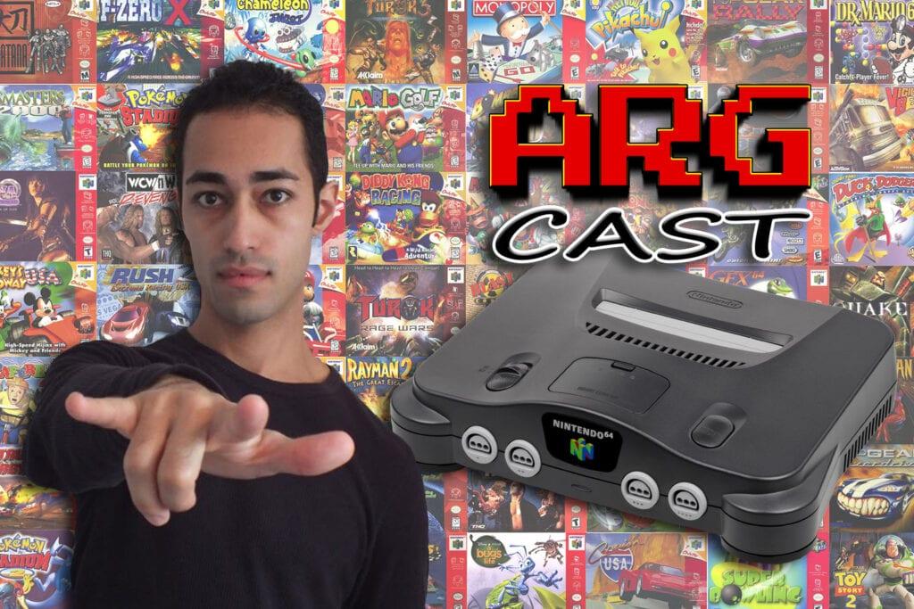 ARGcast #133: N64 Classic Predictions with Jakejames Lugo