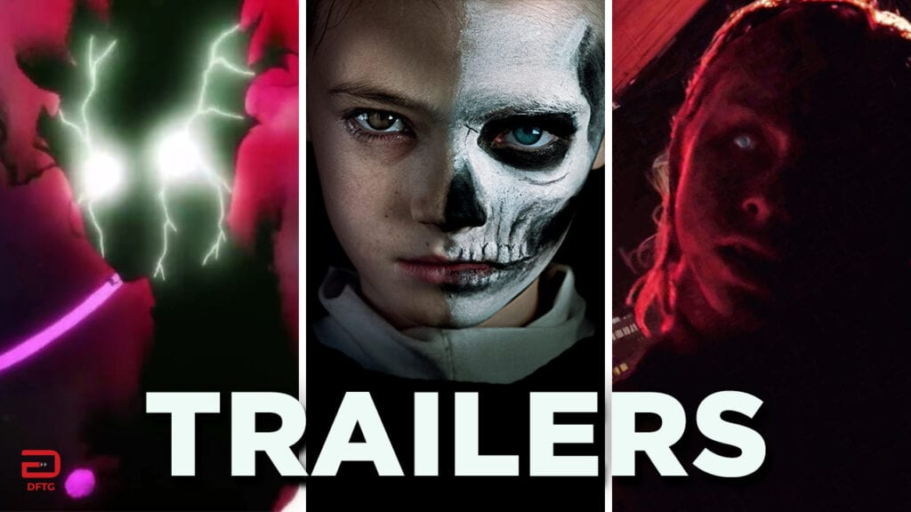 DFTG Recaps The Latest Movie/TV Trailers: October 24th (VIDEO)
