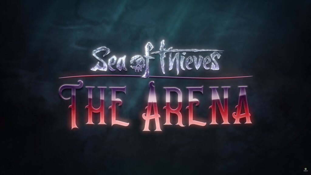 """Sea of Thieves """"The Arena"""" PvP Mode Arriving In Early 2019 (VIDEO)"""