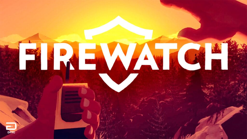 Firewatch Hits Nintendo Switch Later This Month (VIDEO)