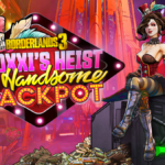 borderlands 3 moxxis heist of the handsome jackpot