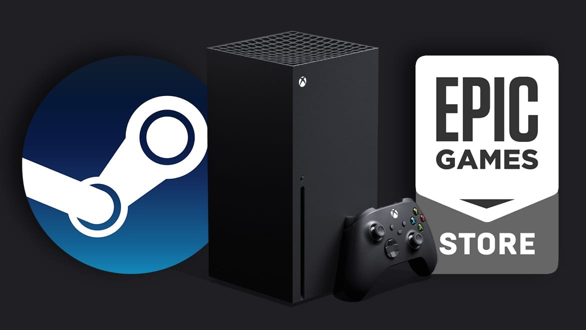Xbox Series X Steam Epic Games Store
