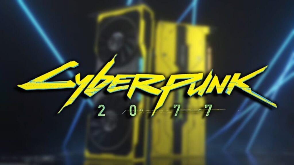 Cyberpunk 2077 Nvidia GPU