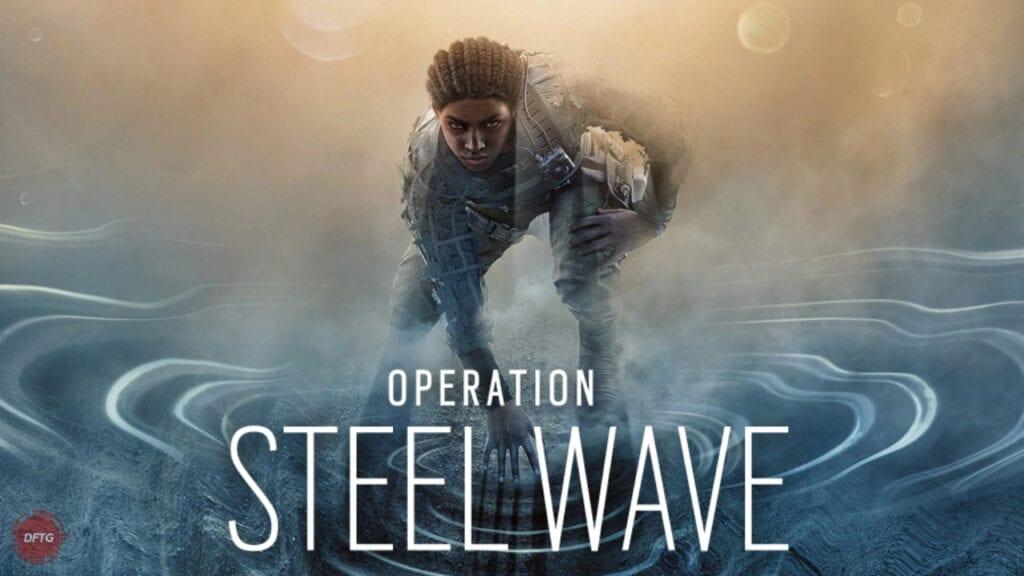 Operation Steel Wave Rainbow Six Siege