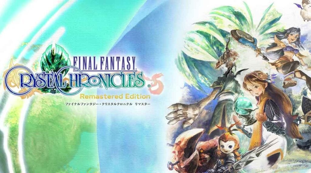 Final Fantasy Crystal Chronicles Remastered Edition Release Date Revealed (VIDEO)