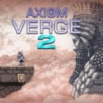 Axiom Verge 2 Has Been Delayed Until 2021