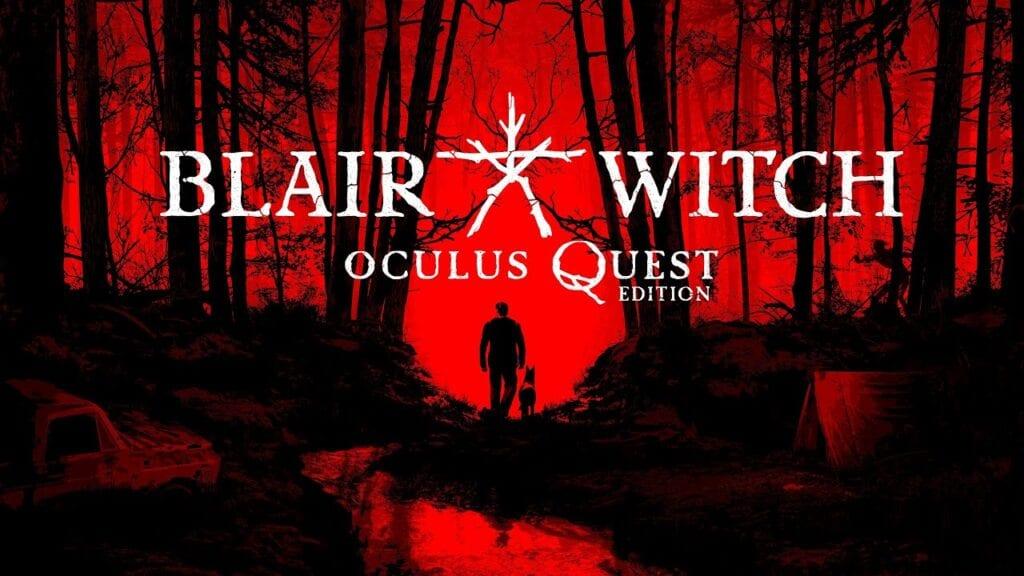 blair witch oculus vr