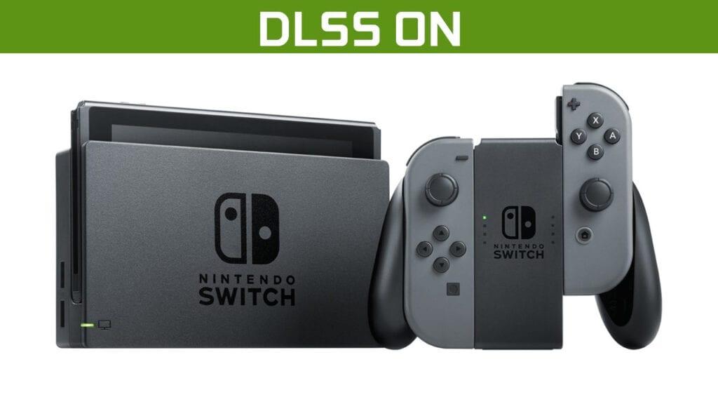 New Nintendo Switch Nvidia DLSS