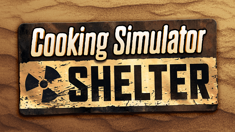 cooking simulator shelter