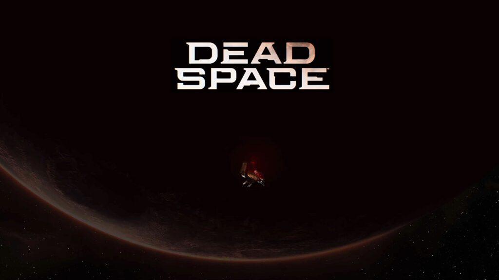 Dead Space Remake