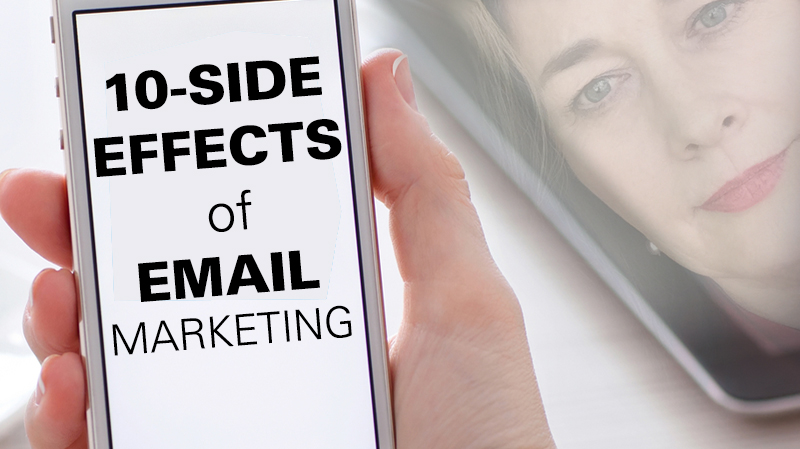 10 Side Effects of Email Marketing