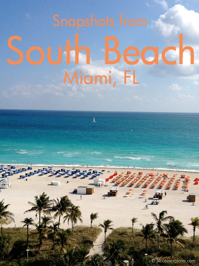 Snapshots from South Beach Miami FL