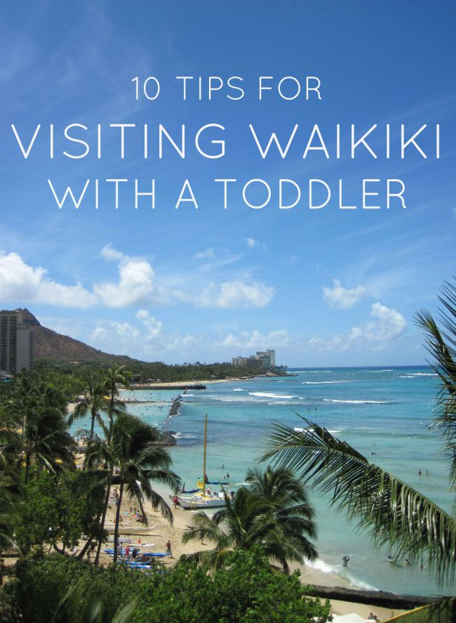 10 tips for visiting Waikiki with a toddler
