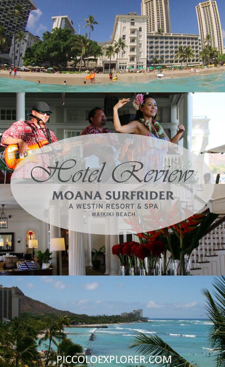 Hotel Review - Moana Surfrider Waikiki