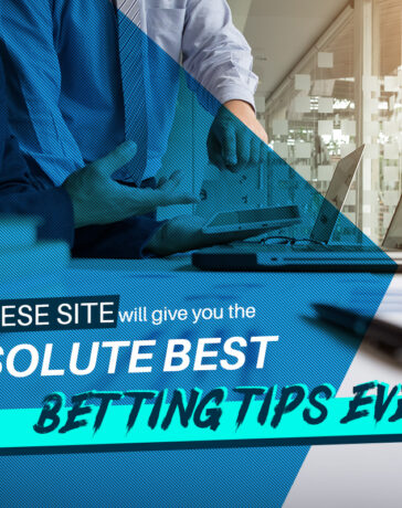 Why these site will give you the absolute best betting tips ever