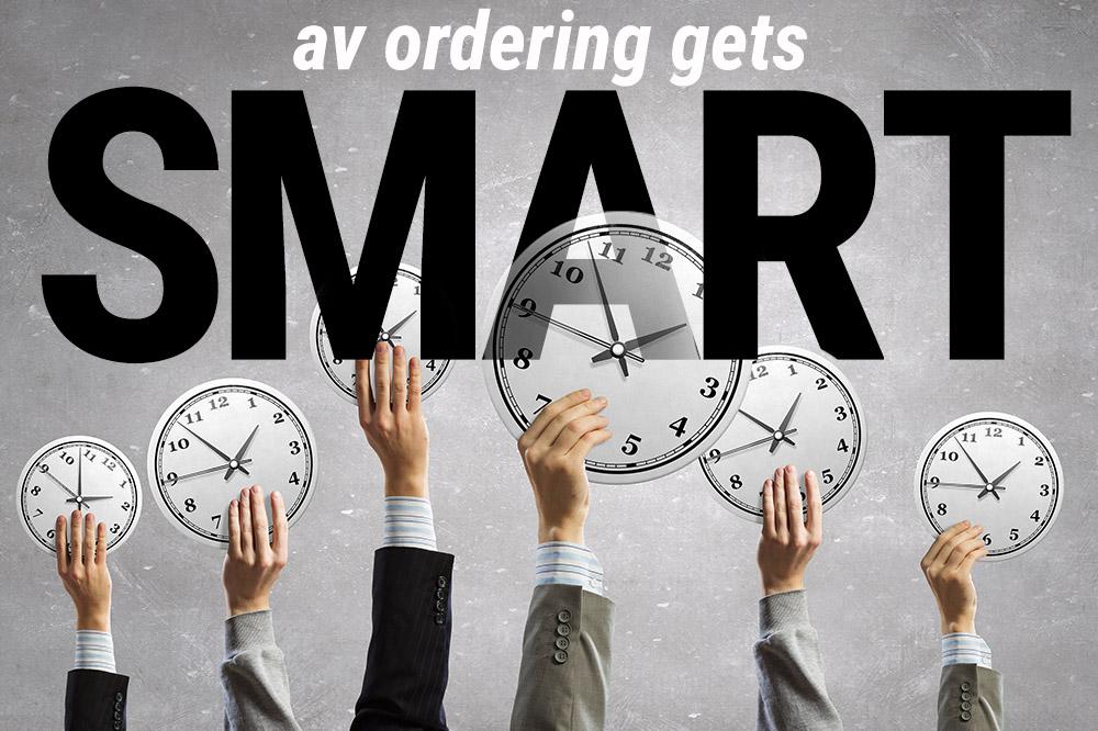 AV Ordering Gets Smart