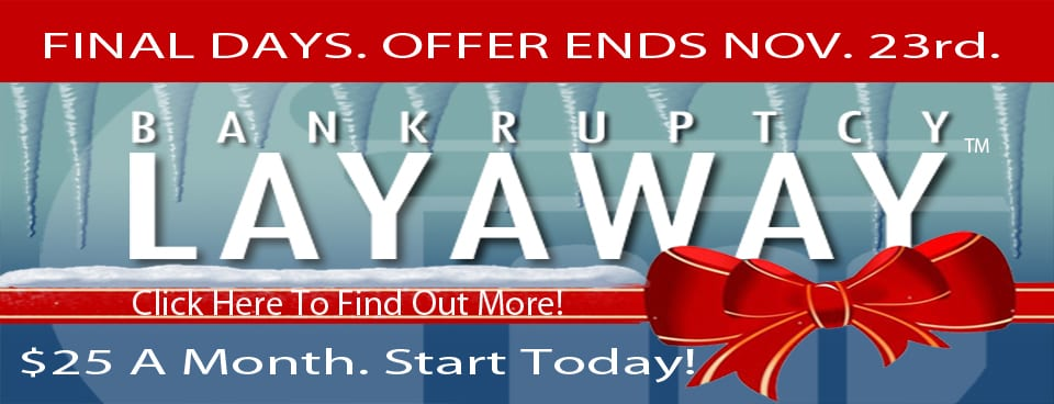 Bankruptcy Layaway payment plan cheap