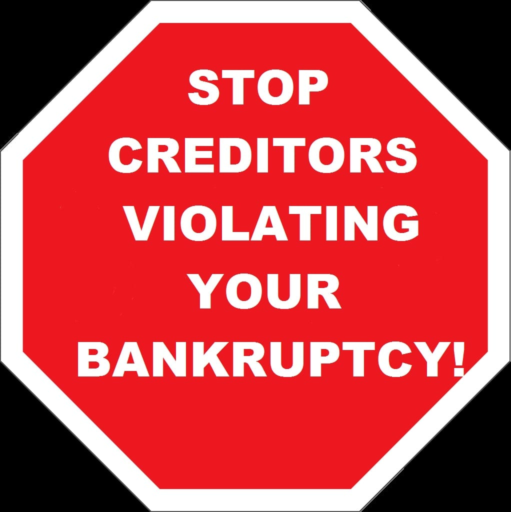 Stop Creditors Violating Your Bankkruptcy Automatic Stay Or Discharge - Virginia